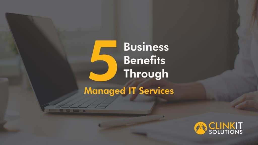 5 Business Benefits Through Managed IT Services  image