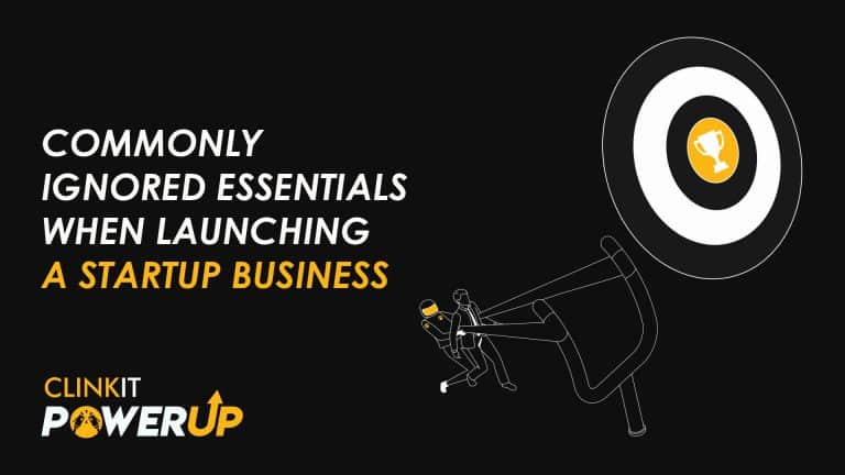 Commonly Ignored Essentials When Launching A Startup Business