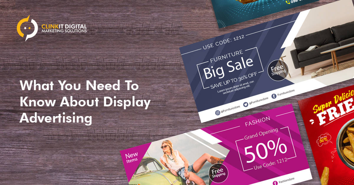 What You Need To Know About Display Advertising