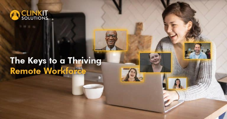 The Keys to a Thriving Remote Workforce