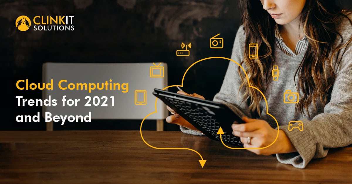 Cloud Computing Trends for 2021